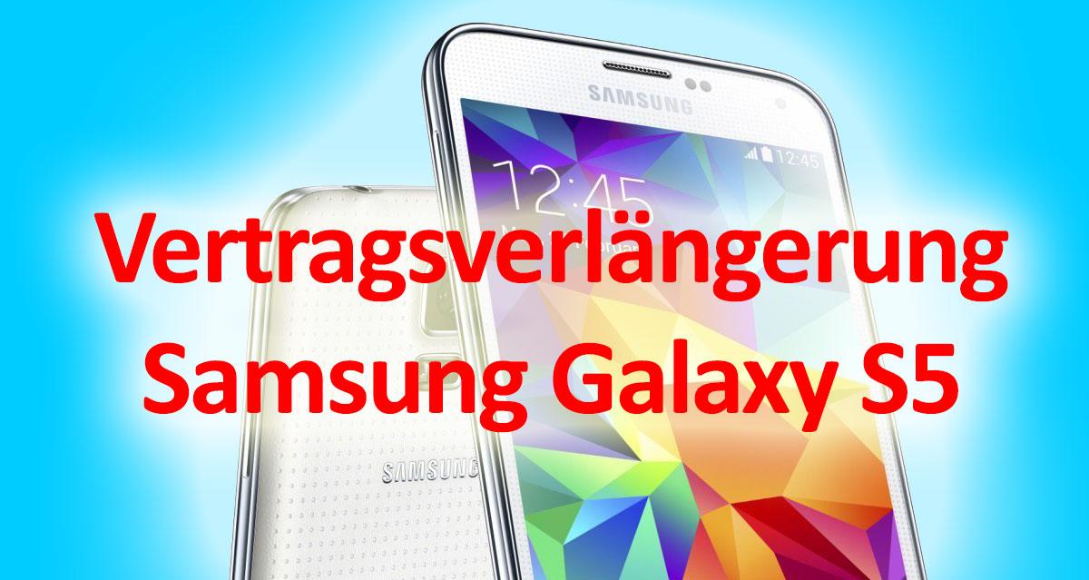 Samsung Galaxy S5 Vertragsverlängerung Bei Telekom O2 Vodafone