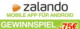 125 Euro Zalando Gutscheine gewinnen! Zalando App für Android!
