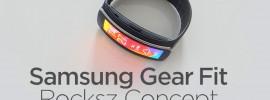 Samsung Gear Fit Rocksz Konzept: DIE Smartwatch – nur Besser!