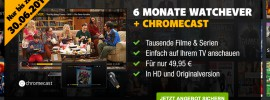 Watchever Angebot: 6 Monate Watchever Aktion mit Chromecast!